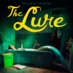 The Lure (Córki dancingu) – Soundtrack, Tráiler