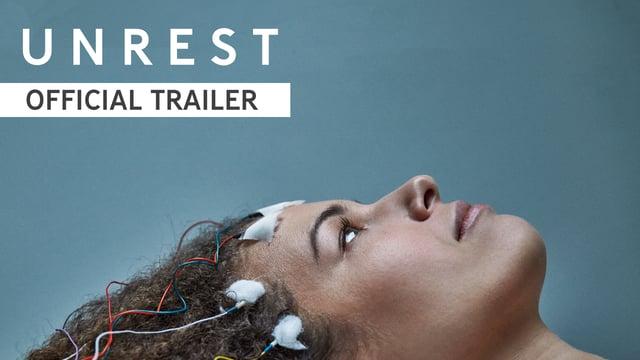 Unrest (Documental) – Soundtrack, Tráiler