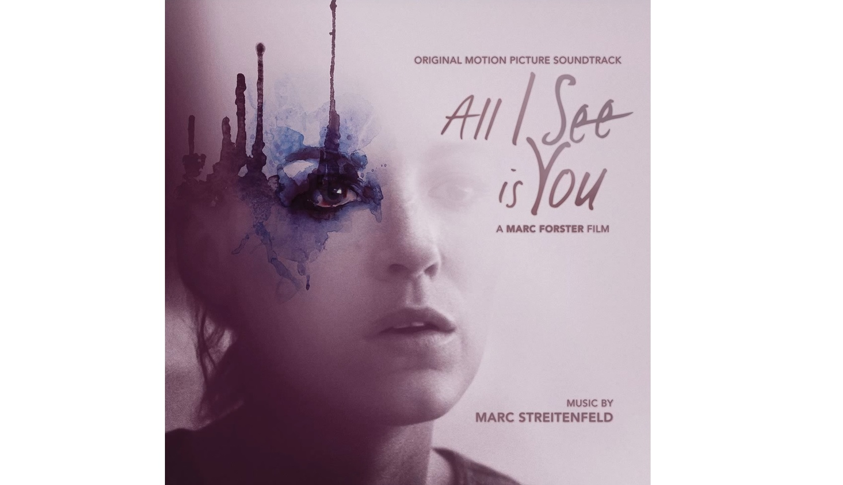 Dame Tus Ojos (All I See is You) – Soundtrack, Tráiler