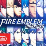 Fire Emblem Warriors (Switch, 3DS) – Tráiler