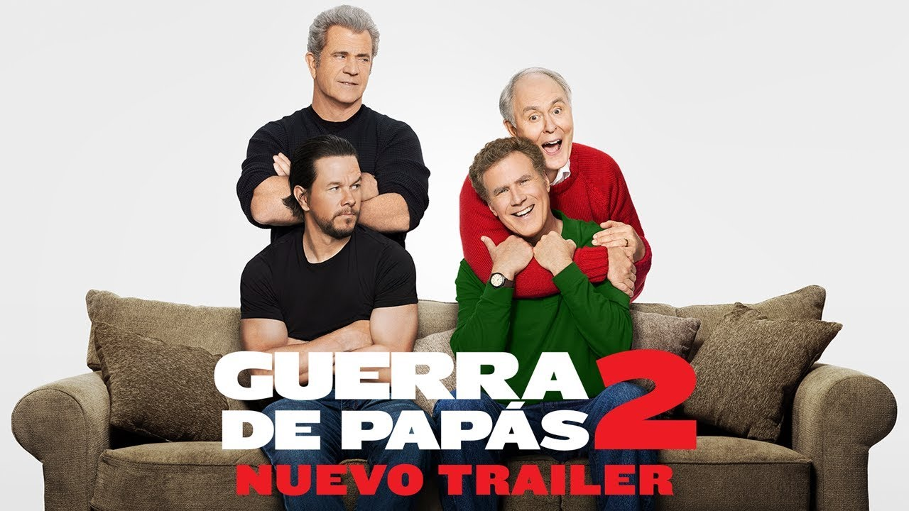 Guerra de Papás 2 (Daddy's Home 2) – Soundtrack, Tráiler