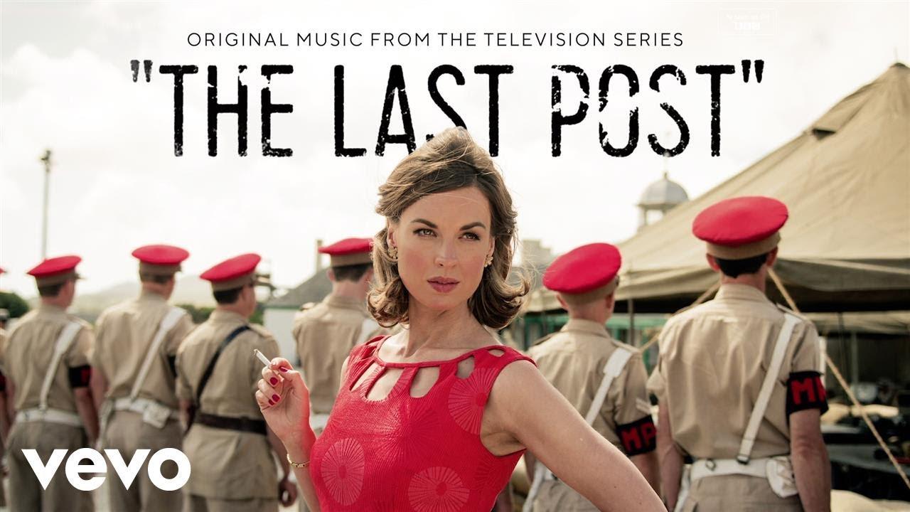 The Last Post (Serie de TV) – Soundtrack, Tráiler