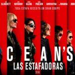 Ocean's 8: Las Estafadoras – Soundtrack, Tráiler