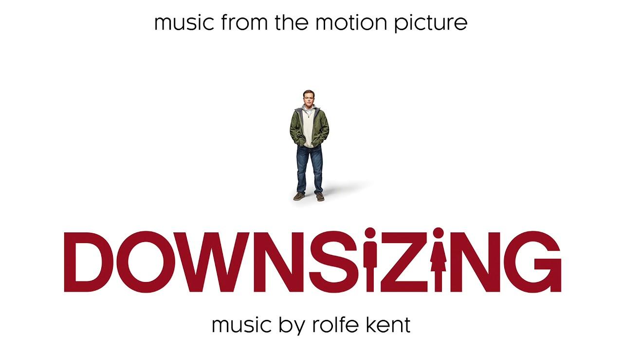 Pequeña Gran Vida (Downsizing) – Soundtrack, Tráiler