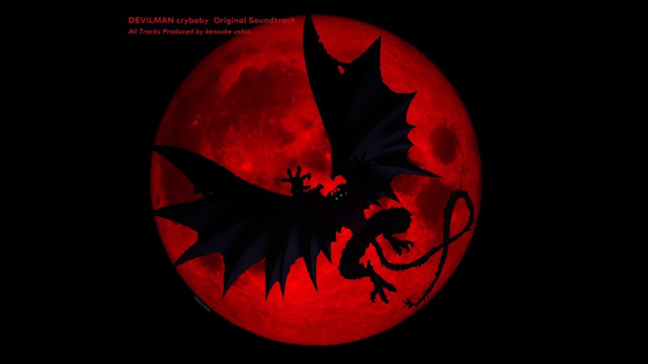 Devilman crybaby (Anime) – Soundtrack, Tráiler