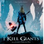 I Kill Giants – Soundtrack, Tráiler