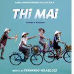 Thi Mai: Rumbo a Vietnam – Soundtrack, Tráiler