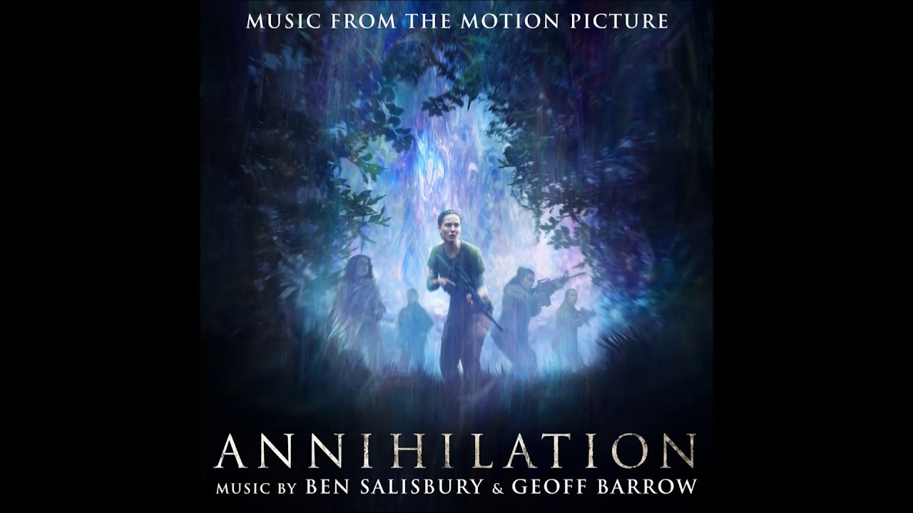 Aniquilación (Annihilation) – Soundtrack, Tráiler