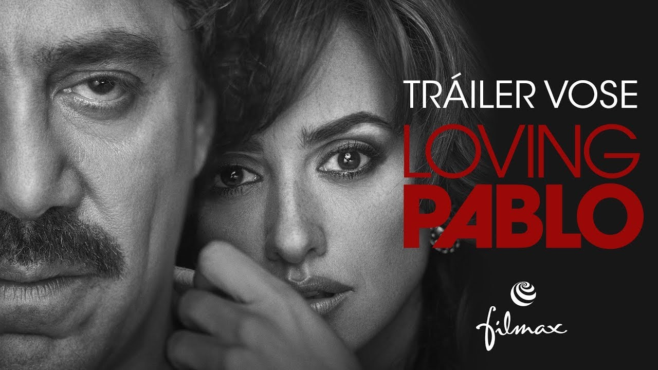 Escobar: La Traición (Loving Pablo) – Soundtrack, Tráiler