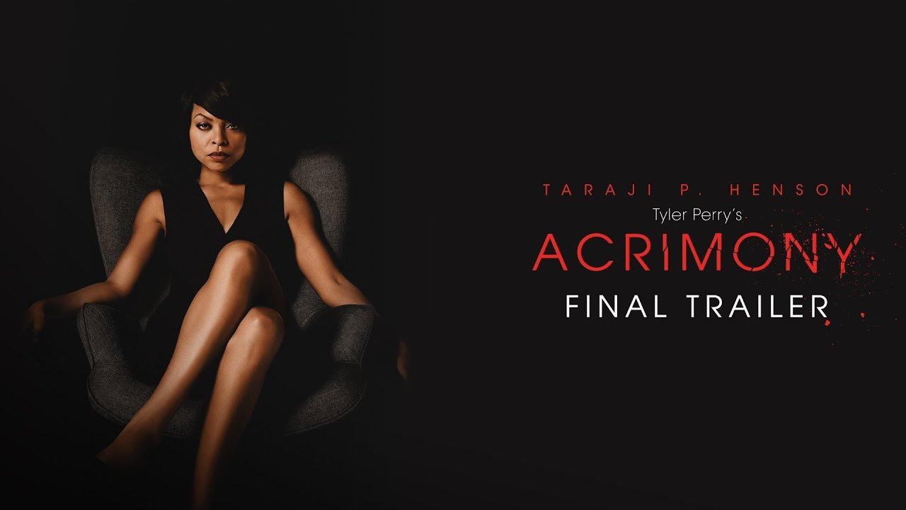 Infiel (Acrimony) – Soundtrack, Tráiler