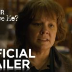 ¿Podrás Perdonarme? (Can You Ever Forgive Me?) – Soundtrack, Tráiler