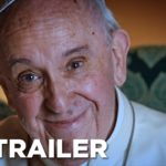 El Papa Francisco: Un hombre de palabra (Pope Francis: A Man of His Word), Documental – Soundtrack, Tráiler