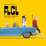 FLCL Progressive & Alternative (FLCL 2&3) – Soundtrack, Tráiler