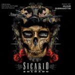 Sicario 2: Soldado (Sicario: Day of the Soldado) – Soundtrack, Tráiler