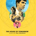 The House of Tomorrow – Soundtrack, Tráiler