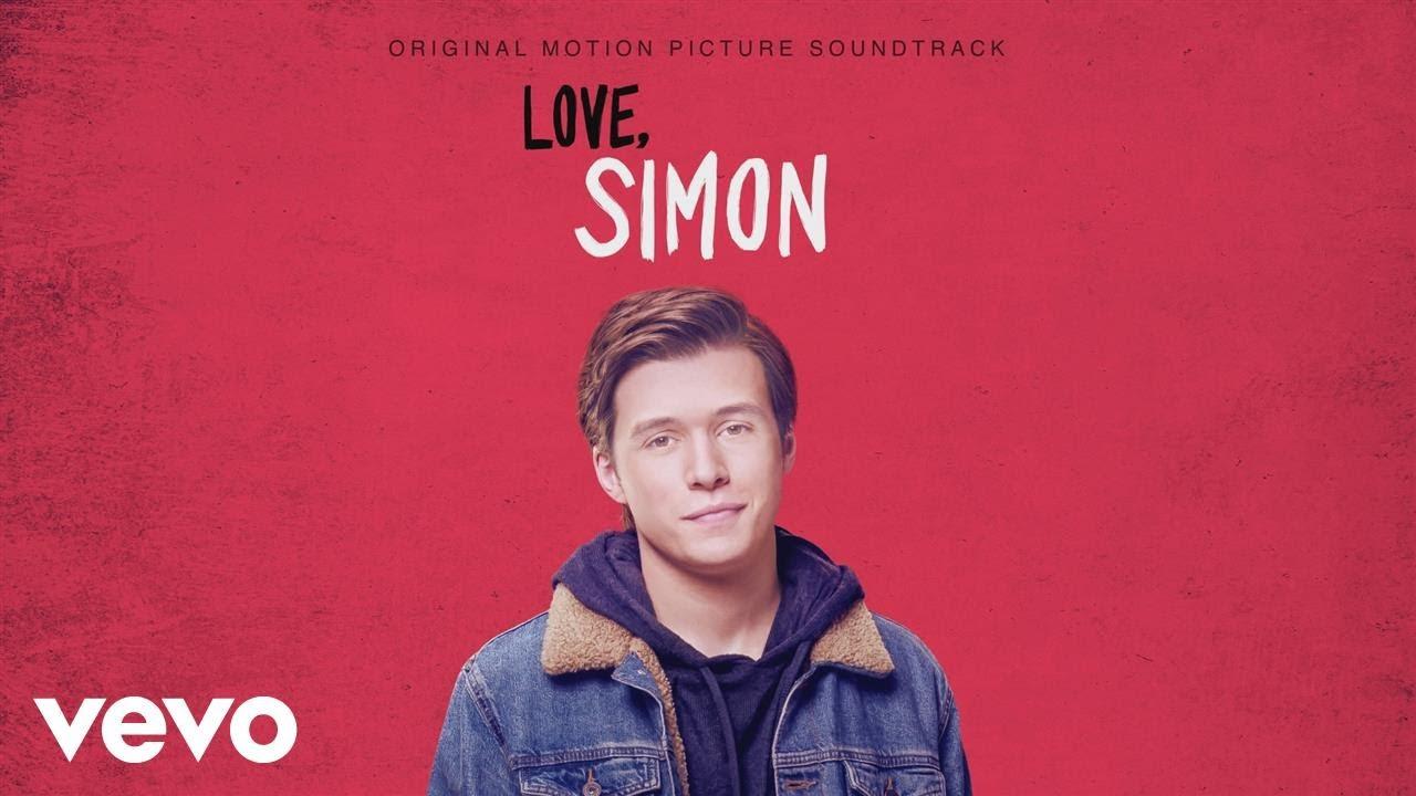 Yo soy Simón (Love, Simon) – Soundtrack, Tráiler