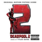 Deadpool 2 – Soundtrack, Tráiler