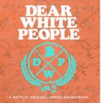 Dear White People (Serie de TV) – Soundtrack, Tráiler