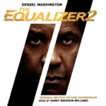 El Justiciero 2 (The Equalizer 2) – Soundtrack, Tráiler