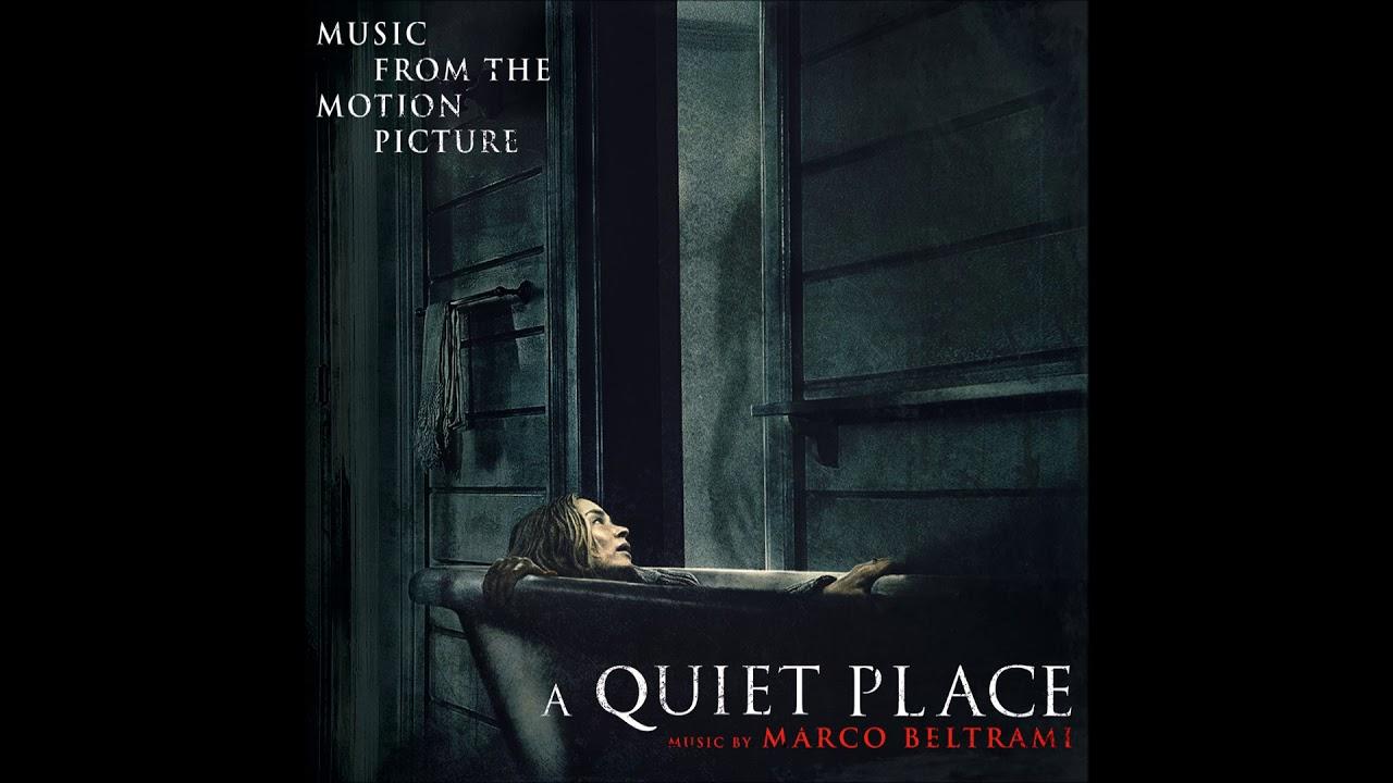 Un Lugar en Silencio (A Quiet Place) – Soundtrack, Tráiler