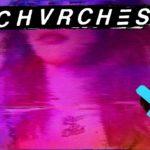 Chvrches – Discografía (2013-2018)