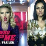 Mi Ex Es Un Espía (The Spy Who Dumped Me) – Soundtrack, Tráiler