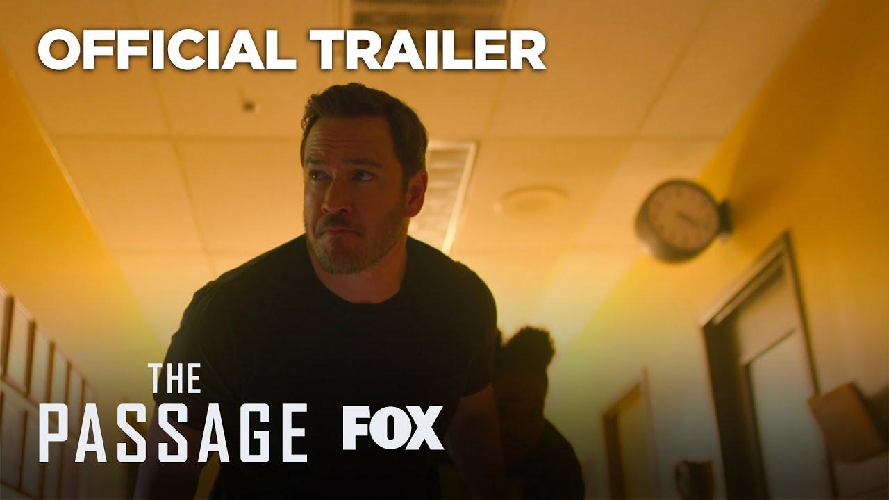 The Passage (Serie de TV) – Tráiler