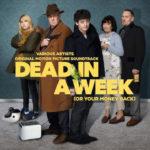 Dead in a Week (Or Your Money Back) – Soundtrack, Tráiler