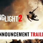 Dying Light 2 (PC, PS4, XB1) – Tráiler