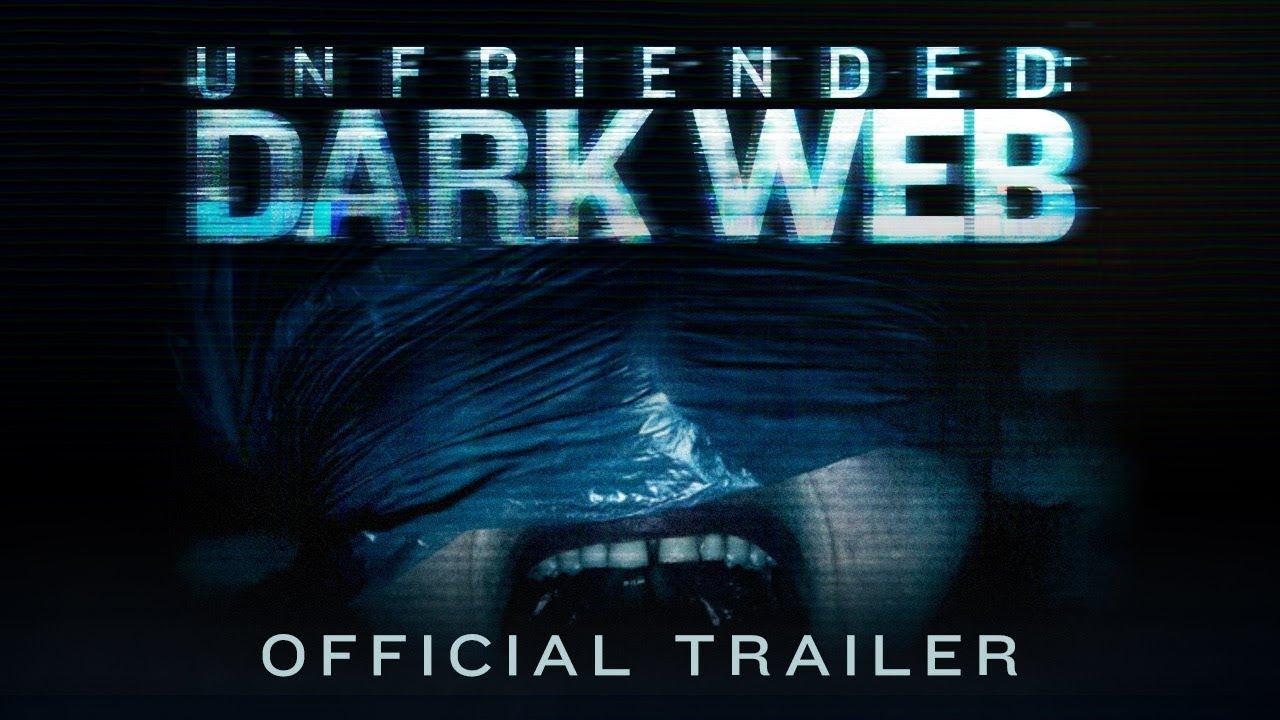 Eliminar Amigo 2 (Unfriended: Dark Web) – Tráiler