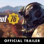 Fallout 76 (PC, PS4, XB1) – Tráiler