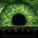 Humans (Serie de TV) – Soundtrack, Tráiler