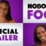 Nobody's Fool – Tráiler