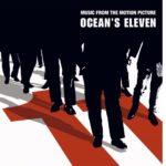Ocean's (Filmes del 2001 al 2007) – Soundtrack
