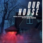 Our House – Soundtrack, Tráiler
