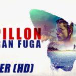 Papillon: La Gran Fuga – Soundtrack, Tráiler