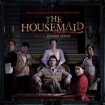 The Housemaid (Cô Hầu Gái) – Soundtrack, Tráiler
