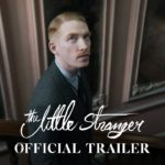 The Little Stranger – Soundtrack, Tráiler