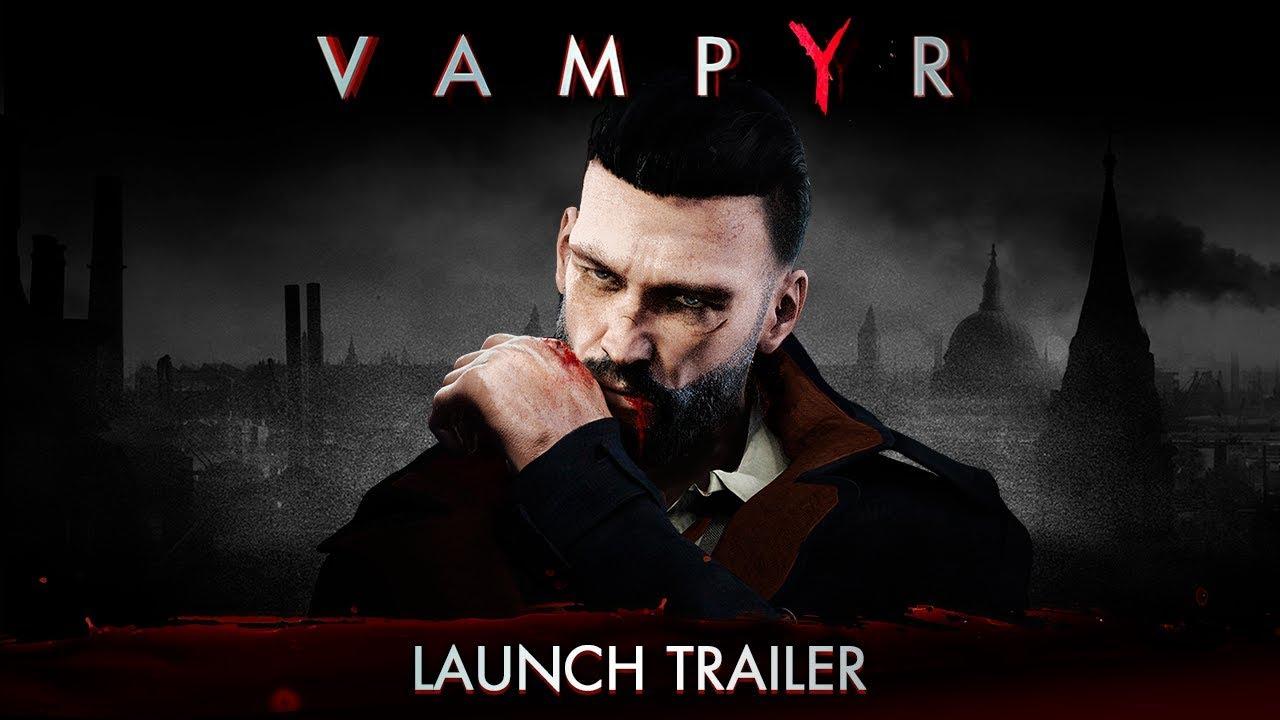 Vampyr (PC, PS4, XB1) – Soundtrack, Tráiler