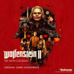 Wolfenstein II: The New Colossus (PC, PS4, XB1) – Soundtrack, Tráiler