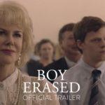 Boy Erased – Soundtrack, Tráiler