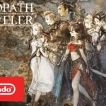 Octopath Traveler (Switch) – Soundtrack, Tráiler