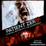 Patient Zero – Soundtrack, Tráiler