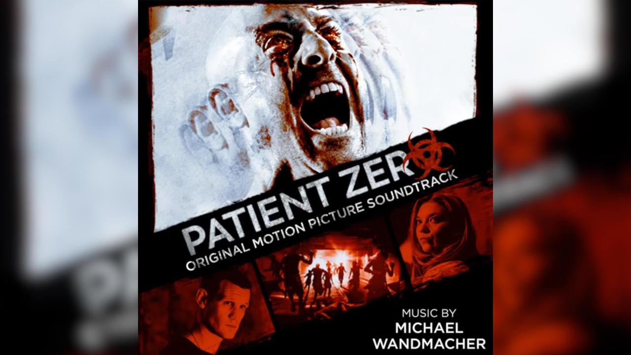 Patient Zero – Soundtrack, Tráiler