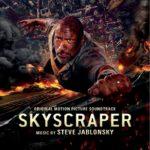 Rascacielos: Rescate en las Alturas (Skyscraper) – Soundtrack, Tráiler