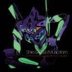 Rebuild of Evangelion (Filmes del 2007 al 2012) – Soundtrack
