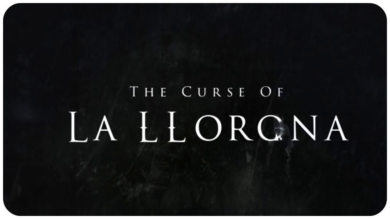 The Curse of La Llorona – Tráiler