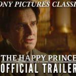 The Happy Prince – Soundtrack, Tráiler