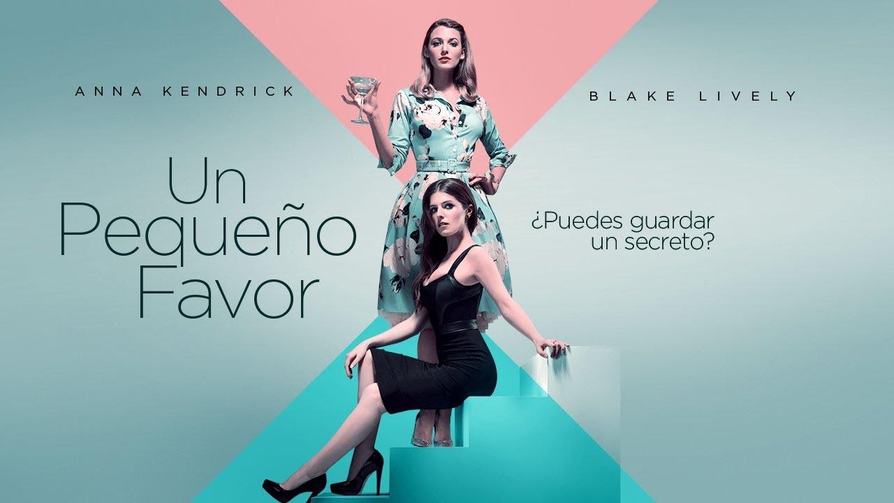 Un Pequeño Favor (A Simple Favor) – Soundtrack, Tráiler