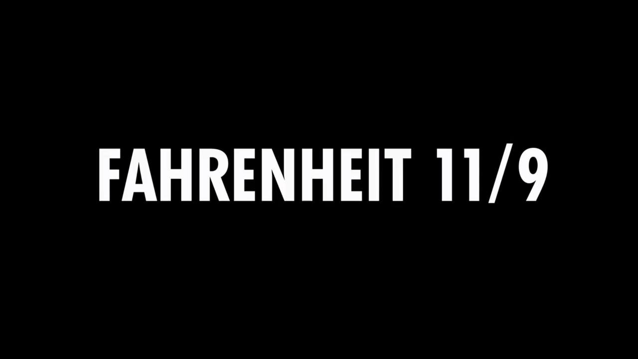 Fahrenheit 11/9 (Documental) – Tráiler